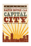 Baton Rouge, Louisiana - Skyline and Sunburst Screenprint Style Prints by  Lantern Press