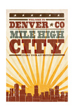 Denver, Colorado - Skyline and Sunburst Screenprint Style Print by  Lantern Press
