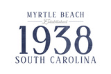 Myrtle Beach, South Carolina - Established Date (Blue) Prints by  Lantern Press