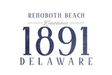 Rehoboth Beach, Delaware - Established Date (Blue) Print by  Lantern Press