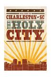 Charleston, South Carolina - Skyline and Sunburst Screenprint Style Poster by  Lantern Press