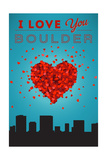 I Love You Boulder, Colorado Posters by  Lantern Press