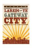 Laredo, Texas - Skyline and Sunburst Screenprint Style Posters by  Lantern Press