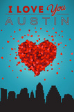 I Love You Austin, Texas Poster by  Lantern Press