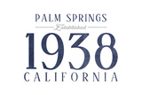 Palm Springs, California - Established Date (Blue) Prints by  Lantern Press