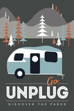 Go Unplug (Camper) - Discover the Parks Poster by  Lantern Press