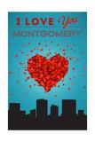 I Love You Montgomery, Alabama Prints by  Lantern Press