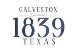 Galveston, Texas - Established Date (Blue) Prints by  Lantern Press