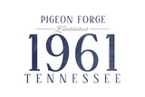 Pigeon Forge, Tennessee - Established Date (Blue) Art by  Lantern Press