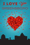 I Love You Greensboro, North Carolina Posters by  Lantern Press