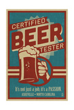 Asheville, North Carolina - Certified Beer Tester Prints by  Lantern Press