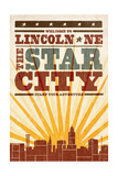 Lincoln, Nebraska - Skyline and Sunburst Screenprint Style Posters by  Lantern Press