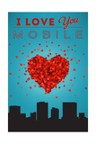 I Love You Mobile, Alabama Posters by  Lantern Press
