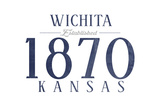 Wichita, Kansas - Established Date (Blue) Posters by  Lantern Press