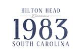 Hilton Head, South Carolina - Established Date (Blue) Poster by  Lantern Press