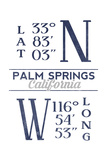 Palm Springs, California - Latitude and Longitude (Blue) Posters by  Lantern Press
