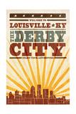 Louisville, Kentucky - Skyline and Sunburst Screenprint Style Print by  Lantern Press