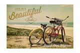 Ragged Point, California - Life is a Beautiful Ride - Beach Cruisers Prints by  Lantern Press
