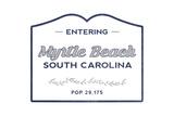 Myrtle Beach, South Carolina - Now Entering (Blue) Art by  Lantern Press