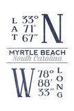Myrtle Beach, South Carolina - Latitude and Longitude (Blue) Prints by  Lantern Press