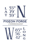 Pigeon Forge, Tennessee - Latitude and Longitude (Blue) Posters by  Lantern Press