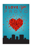 I Love You Provo, Utah Posters by  Lantern Press