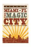 Miami, Florida - Skyline and Sunburst Screenprint Style Posters by  Lantern Press