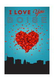 I Love You Boise, Idaho Art by  Lantern Press