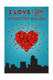 I Love You Winston-Salem, North Carolina Print by  Lantern Press