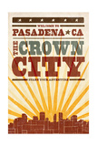 Pasadena, California - Skyline and Sunburst Screenprint Style Posters by  Lantern Press
