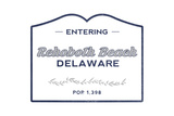 Rehoboth Beach, Delaware - Now Entering (Blue) Prints by  Lantern Press