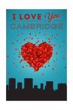 I Love You Cambridge, Massachusetts Poster by  Lantern Press