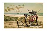 Fairfax, California - Life is a Beautiful Ride - Beach Cruisers Posters by  Lantern Press