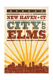 New Haven, Connecticut - Skyline and Sunburst Screenprint Style Posters by  Lantern Press