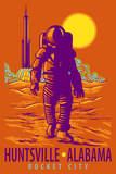 Huntsville, Alabama - Rocket City - Astronaut and Rocket Prints by  Lantern Press