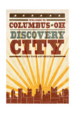 Columbus, Ohio - Skyline and Sunburst Screenprint Style Art by  Lantern Press