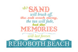 Rehoboth Beach, Delaware - Beach Memories Last Forever Print by  Lantern Press