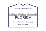 West Palm Beach, Florida - Now Entering (Blue) Prints by  Lantern Press
