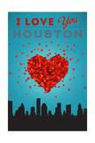 I Love You Houston, Texas Prints by  Lantern Press