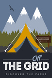 Off the Grid (Tent) - Discover the Parks Prints by  Lantern Press