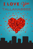 I Love You Tallahassee, Florida Prints by  Lantern Press