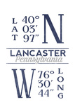 Lancaster, Pennsylvania - Latitude and Longitude (Blue) Poster by  Lantern Press