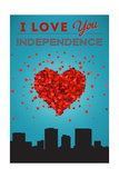 I Love You Independence, Missouri Posters by  Lantern Press