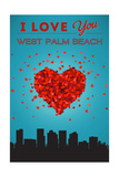 I Love You West Palm Beach, Florida Posters by  Lantern Press