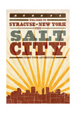 Syracuse, New York - Skyline and Sunburst Screenprint Style Posters by  Lantern Press