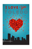 I Love You Toledo, Ohio Print by  Lantern Press