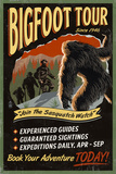 Bigfoot Tours - Vintage Sign (2) Posters by  Lantern Press