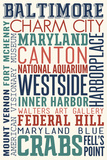 Baltimore, Maryland - Typography Print by  Lantern Press