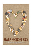 Half Moon Bay, California Is Where My Heart Is - Stone Heart on Sand Prints by  Lantern Press