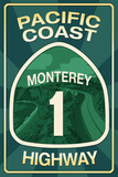 Highway 1, California - Monterey - Pacific Coast Highway Sign Prints by  Lantern Press